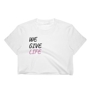 we give life crop top