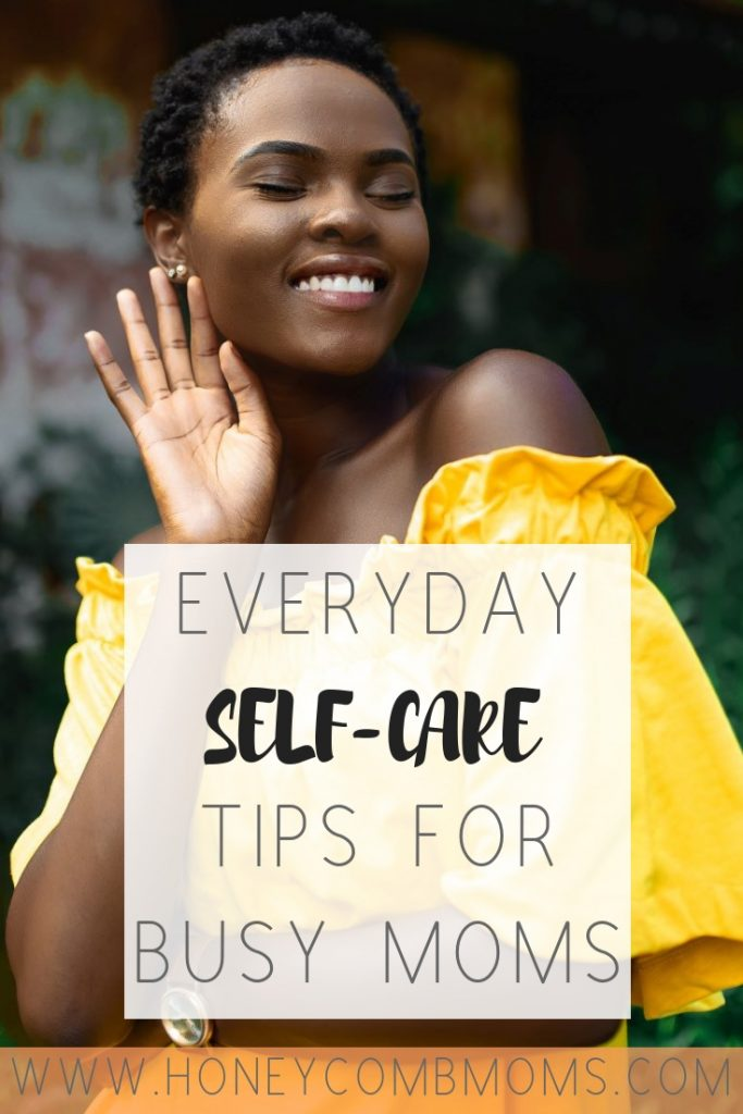 How to take care of yourself when sleep isn't an option | Honeycomb Moms | Self-care doesn't have to mean hours of planning and big bucks on childcare. Learn strategies for how to take care of yourself even when you're a busy mom balancing work and childcare.