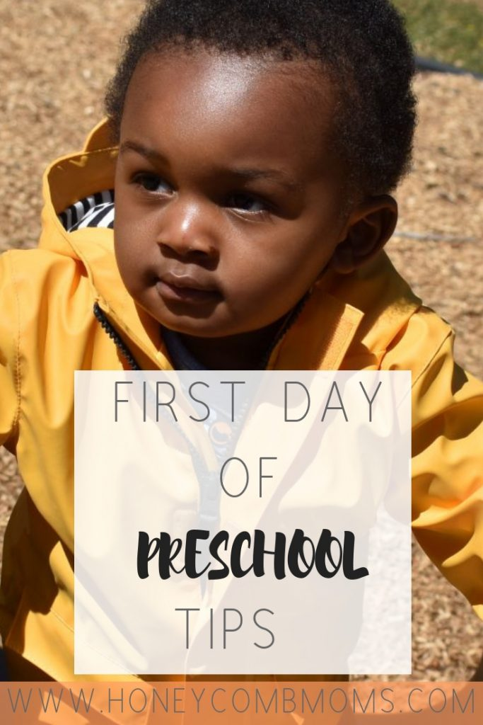 7 First Day of School Tips for Toddler Moms | Honeycomb Moms | It's back to school time. Whether you can't wait for the first day of school or you're dreading it, get prepared with tips from moms who know.